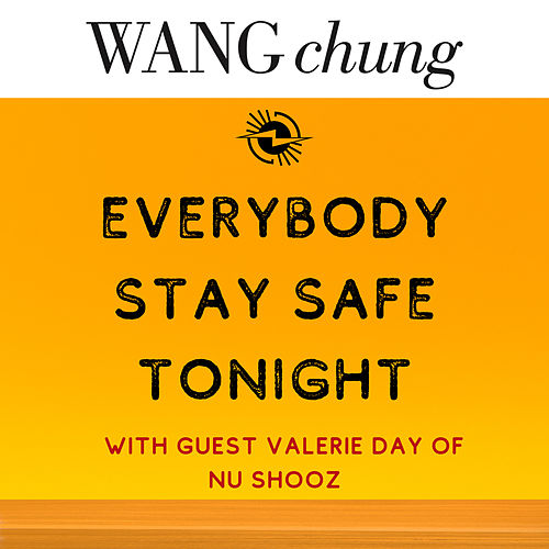 Everybody Stay Safe Tonight de Wang Chung