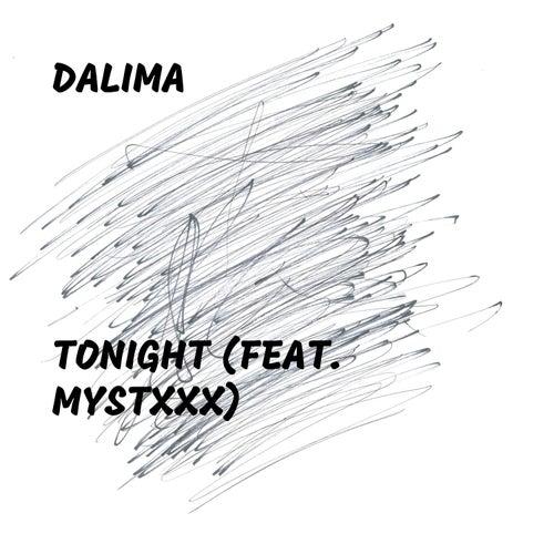 Tonight (feat. Mystxxx) by Dalima