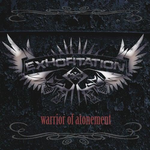 Warrior Of Atonement von EXHORTATION Reloaded