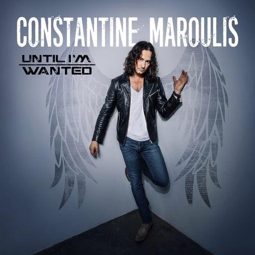 Until I'm Wanted de Constantine Maroulis