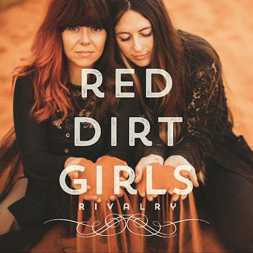 Rivalry von Red Dirt Girls