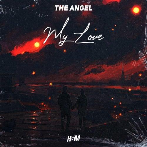 My Love de The Angel