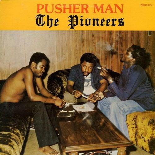 Pusher Man de The Pioneers