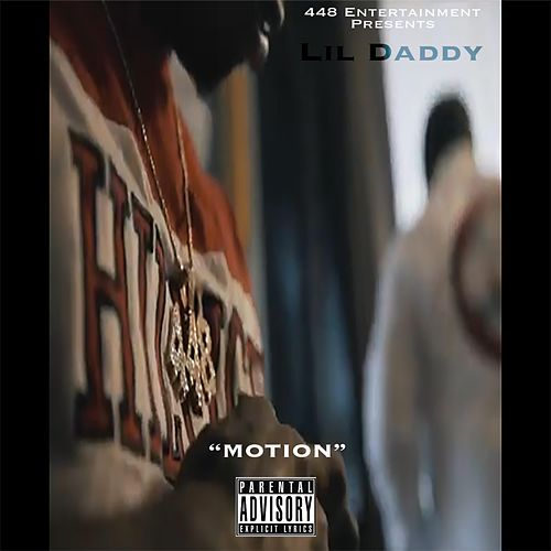 Motion by Lil Daddy