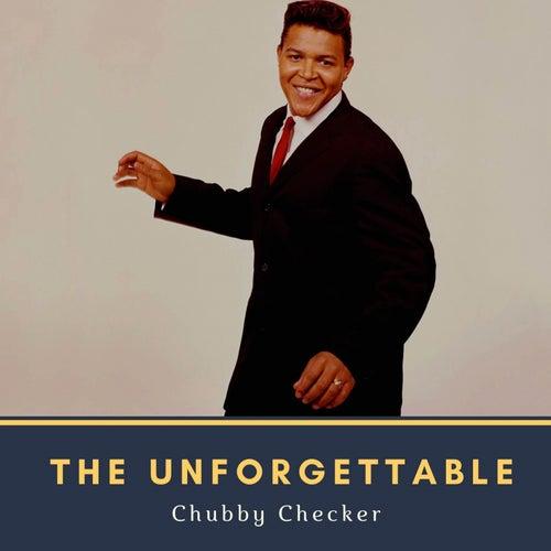 The Unforgettable Chubby Checker de Chubby Checker