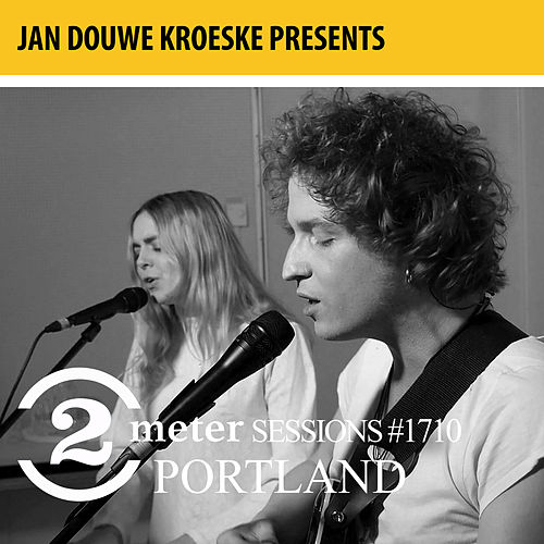 Jan Douwe Kroeske presents: 2 Meter Sessions #1710 - Portland by Portland