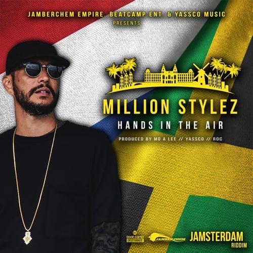 Hands In The Air von Million Stylez