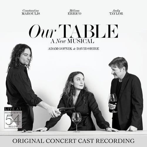 Our Table (Original Concert Cast Recording) [Live at Feinstein's / 54 Below] de Various Artists