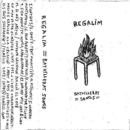 Batxillerat Songs by Regalim
