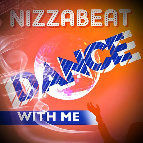 Dance with me by Nizzabeat