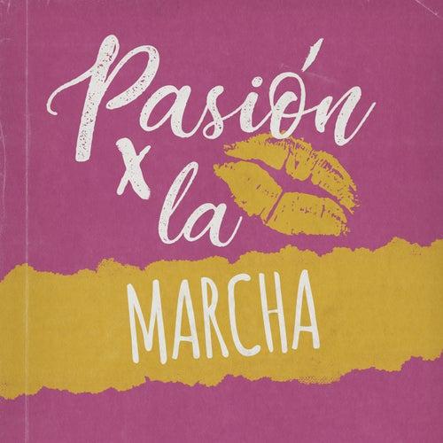 Pasión por la Marcha de Various Artists