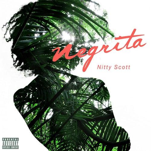 Negrita by Nitty Scott