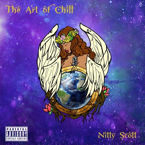 The Art of Chill fra Nitty Scott