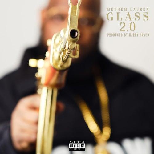 Glass 2.0 (Radio Edit) by Meyhem Lauren