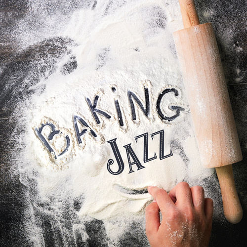 Baking Jazz von Various Artists