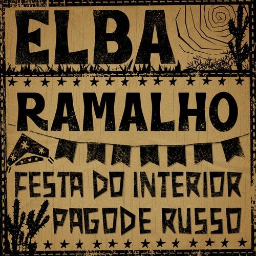 Festa do Interior / Pagode Russo (ao Vivo) by Elba Ramalho