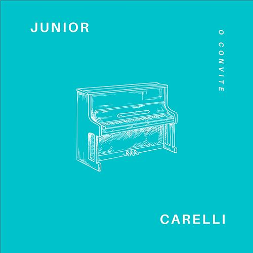 O Convite von Junior Carelli