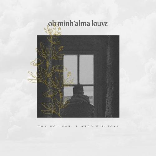 Oh Minh'alma Louve by Ton Molinari