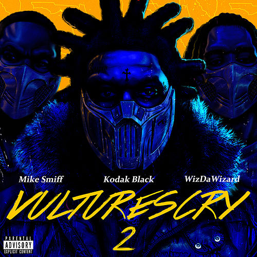 VULTURES CRY 2 (feat. WizDaWizard and Mike Smiff) von Kodak Black