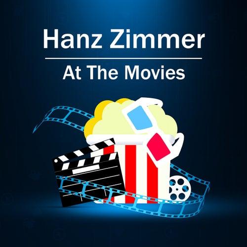 Hans Zimmer: At The Movies de Hans Zimmer
