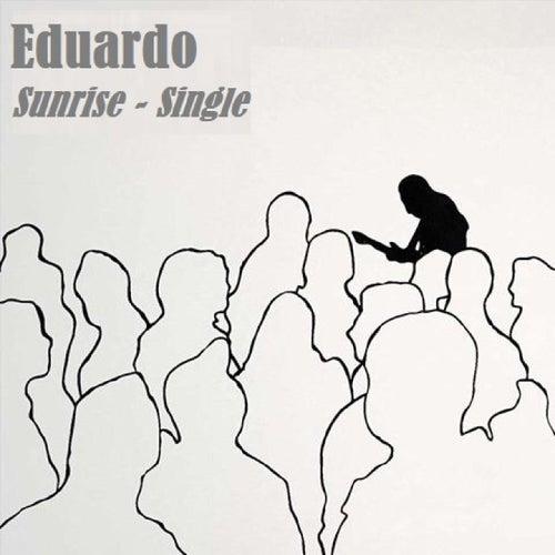 Sunrise by Eduardo