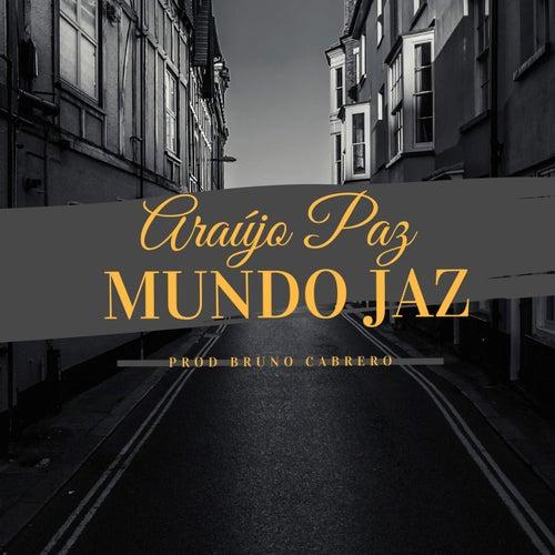 Mundo Jaz by Araujo Paz