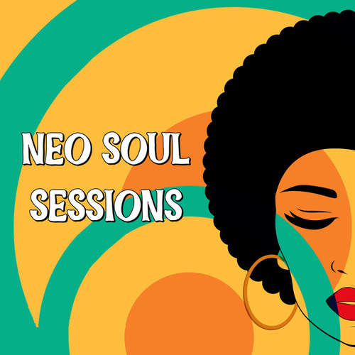 Neo Soul Sessions by Various Artists