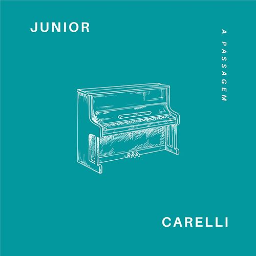 A Passagem von Junior Carelli