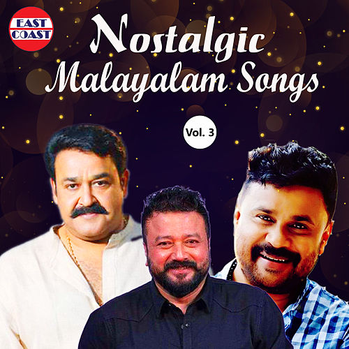 Nostalgic Malayalam Songs, Vol. 3 by Various Artists