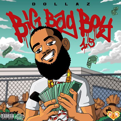 Big Bag Boy 1.5 by Dollaz (Hip-Hop)
