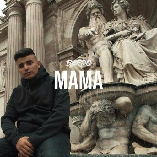 Mama by Berdo
