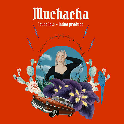 Muchacha (feat. Lativo Produce) de Laura Low