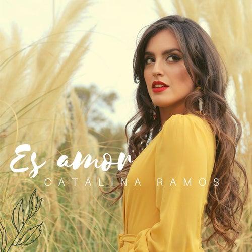 Es Amor von Catalina Ramos