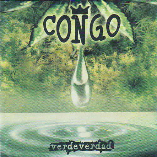 Verde Verdad by Congo