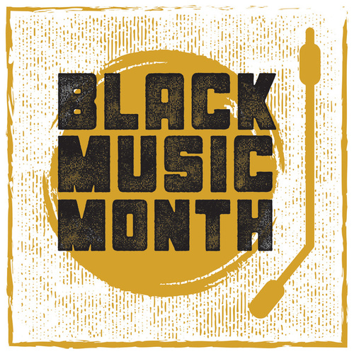 Black Music Month Playlist by Various Artists