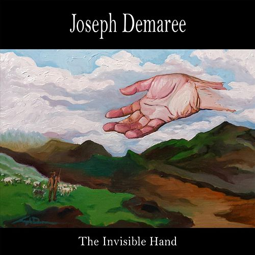 The Invisible Hand by Joseph Demaree