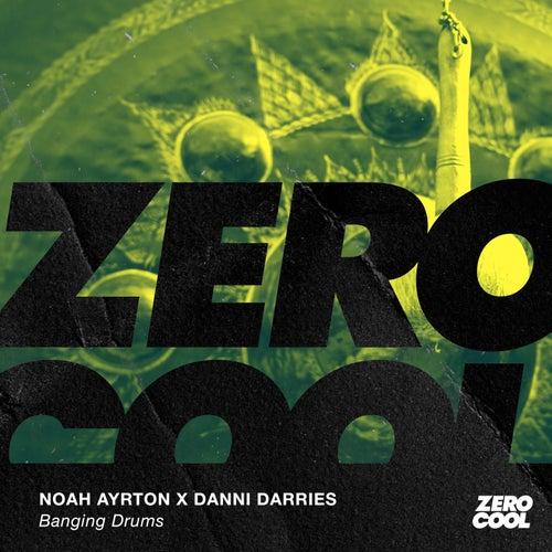 Banging Drums by Noah Ayrton x Danni Darries