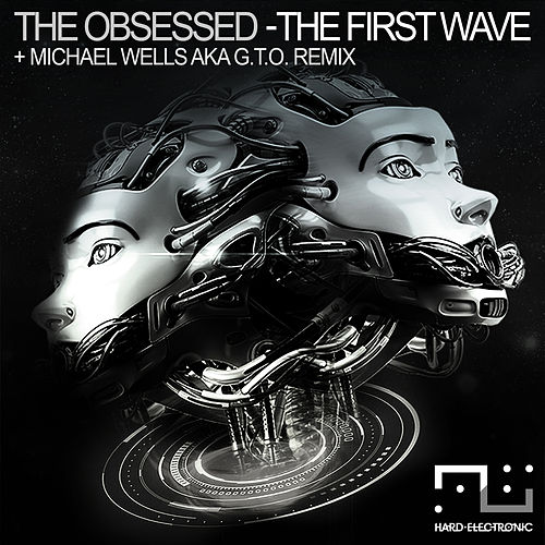 The First Wave de The Obsessed