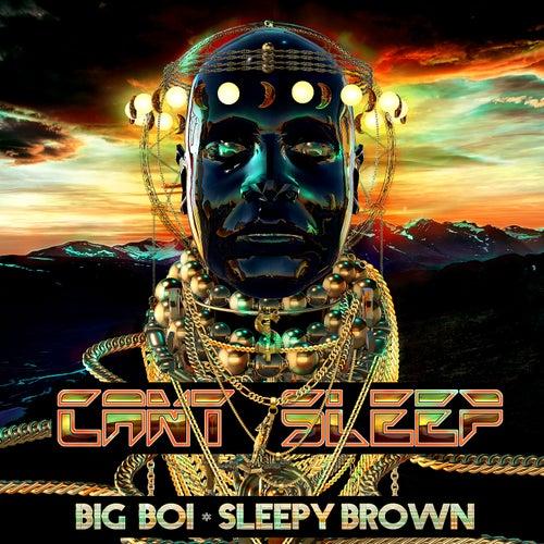 Can't Sleep de Big Boi & Sleepy Brown
