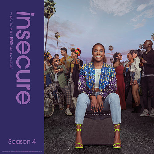 Insecure: Music From The HBO Original Series, Season 4 by Raedio
