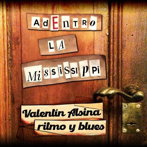 Valentín Alsina Ritmo y Blues (adentro) de La Mississippi