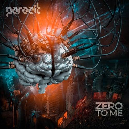 Zero to Me de Parazit