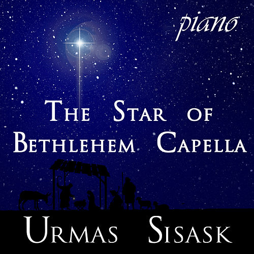 7 Part Cycle The Star Of Bethlehem Capella, Op 56 de Urmas Sisask