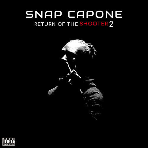 Return of the Shooter 2 de Snap Capone
