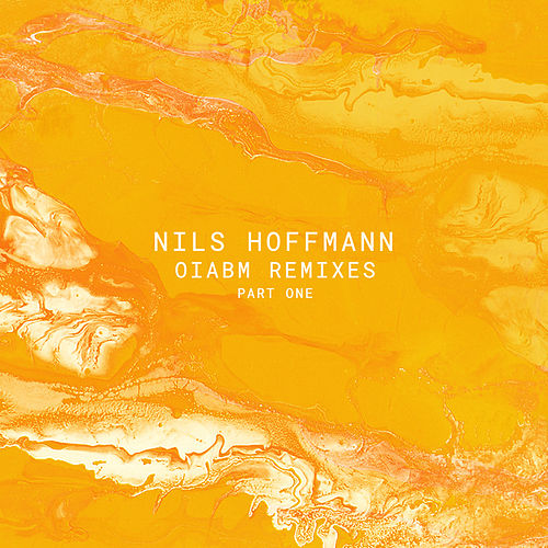 OIABM Remixes - Part One by Nils Hoffmann