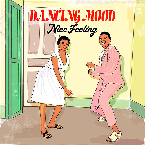 Nice Feeling by Dancing Mood