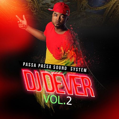 Passa Passa Sound System, Vol. 2 by DJ Dever