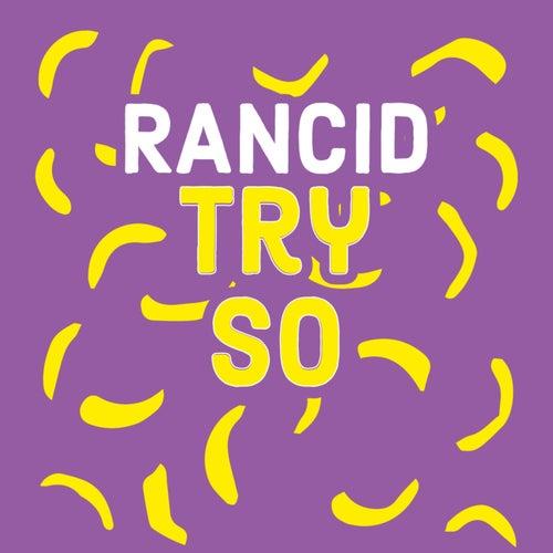 TRY SO HARD by Rancid