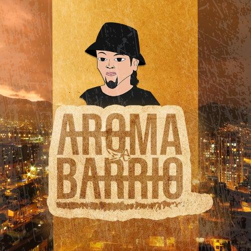 Aroma de Barrio by Ghido Mc