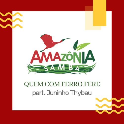 Quem Com Ferro Fere von Amazônia Samba